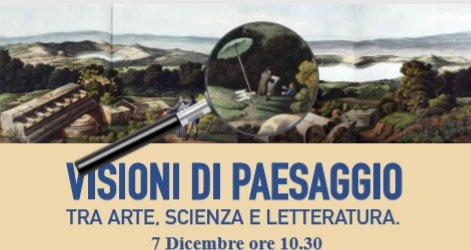 VISIONI DI PAESAGGIO - Villa De Pisa - 7 dicembre ore 10.30