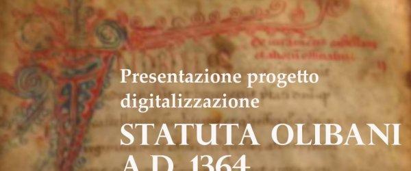 Presentazione progetto di digitalizzazione Statuta Olibani A.D. 1364
