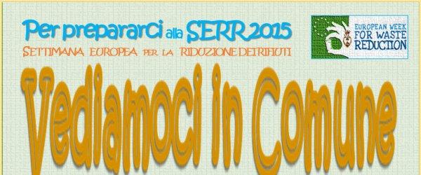 Prepariamoci alla SERR 2015. La settimana Europea per la Riduzione dei Rifiuti