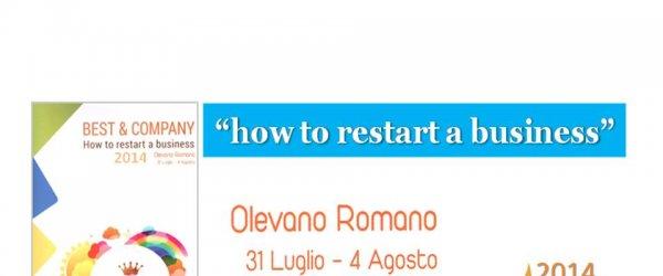 How to restart a business. Per affinare la comunicazione e la commercializzazione del Cesanese. Olevano 31 luglio – 4 agosto