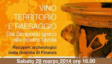 Sabato 29 l'inaugurazione della mostra VINO, TERRITORIO E PAESAGGIO. Dal Simposio greco alla nostra tavola. Recuperi Archeologici della Guardia di Finanza
