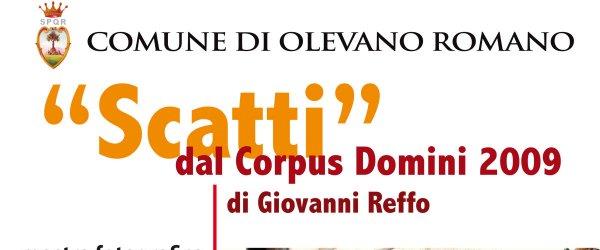 """Mostra """"Scatti"""" dal Corpus Domini 2009 di Giovanni Reffo."""